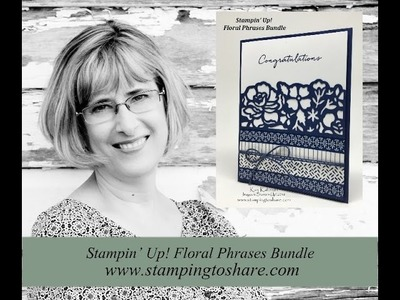 How to Use the Floral Phrases Bundle from Stampin' Up!