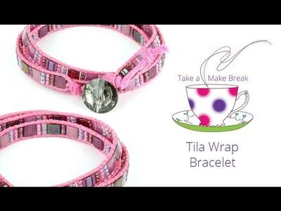 Tila Wrap Bracelet | Take a Make Break with Sarah