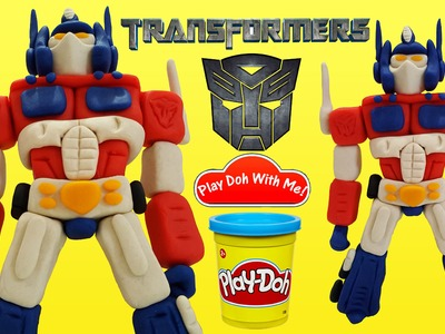 Transformers Play Doh Autobot How To Make OPTIMUS PRIME With Play Doh