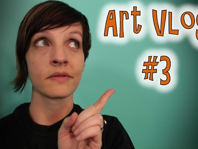 Art Vlog #3 How to Totally Destroy Your Confidence in Art
