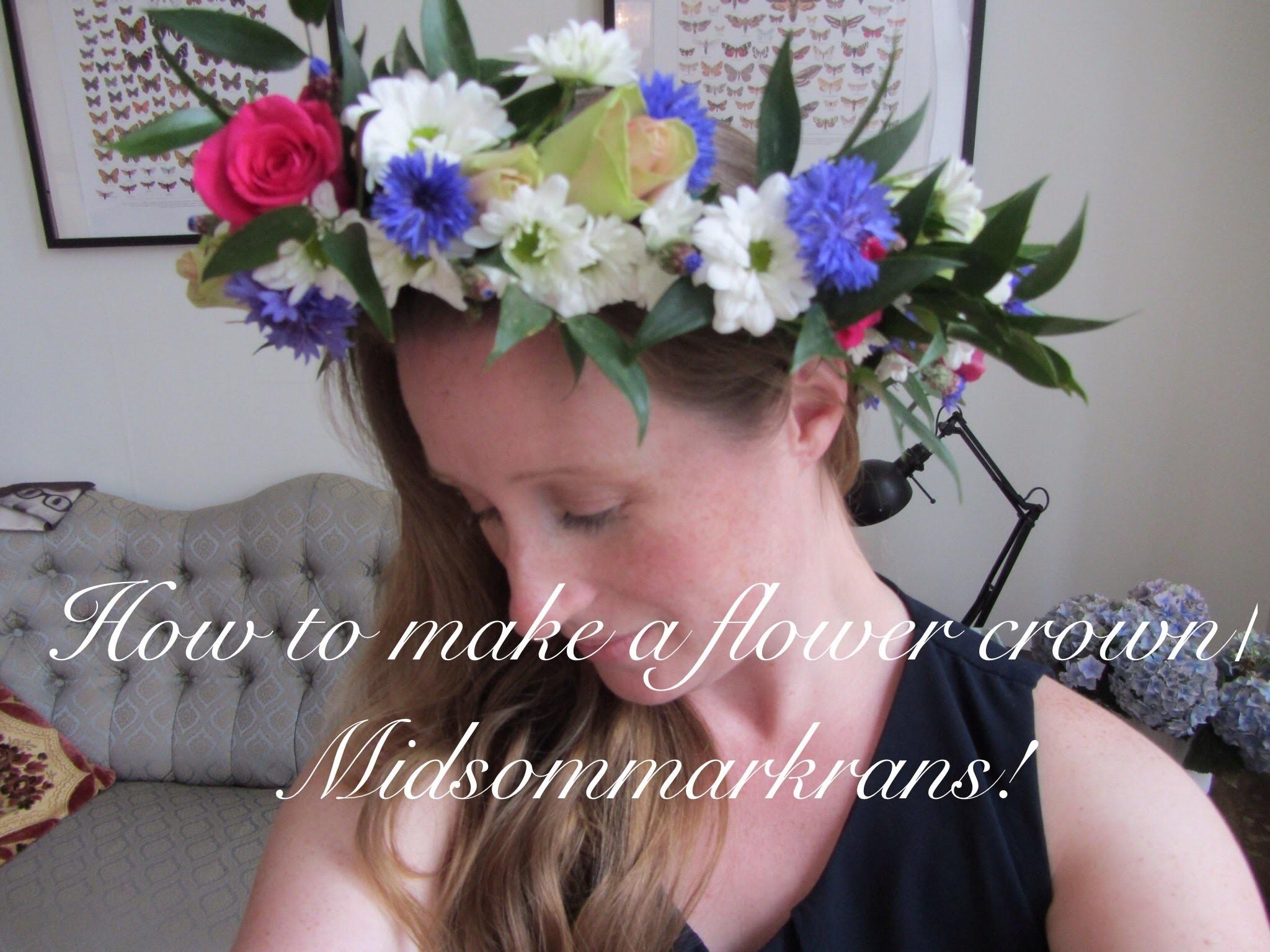 DIY: How to make a flower crown. Midsommarkrans