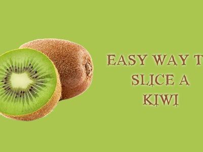 How to cut kiwi fruit easily