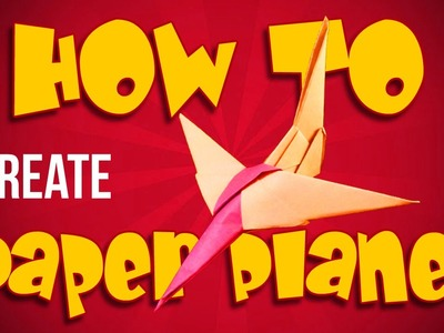 How To Make A Cool Paper Plane Orgami