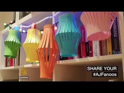 How to make a Ramadan fanoos