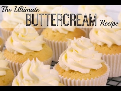 HOW TO MAKE BUTTERCREAM