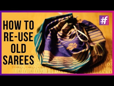 How to Re-Use Old Sarees? - #NiharikaSD