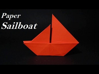 Origami Sailboat - How To Make A Simple Origami Sailboat That Floats