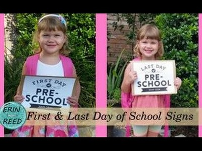 DIY Printable First Day & Last Day of School Signs