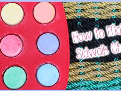 DIY Sidewalk Chalk | Alexa's DIY Life