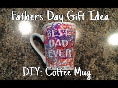 Father's Day Gift Idea - DIY: Coffee Mug