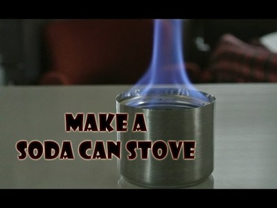 How to Make a Soda Can Stove - Life Hack DIY
