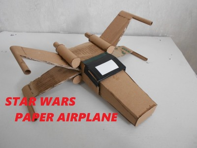 how to make star wars paper airplanes that fly