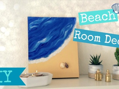 DIY Beach room Decor - Easy Summer room Decor