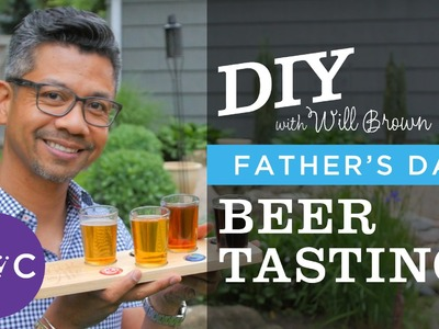 DIY Father's Day Gift: Beer Tasting Flight