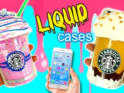 DIY Liquid PHONE CASE * STARBUCKS phone case