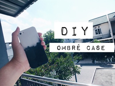DIY OMBRE CASE FOR IPHONE BLACK AND WHITE