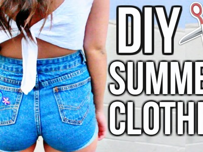DIY SUMMER CLOTHES!! Revamp Your Summer Closet for CHEAP!