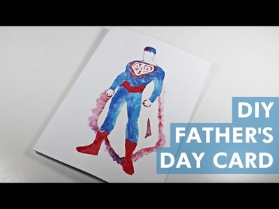 DIY Superhero Father's Day Card   LDP