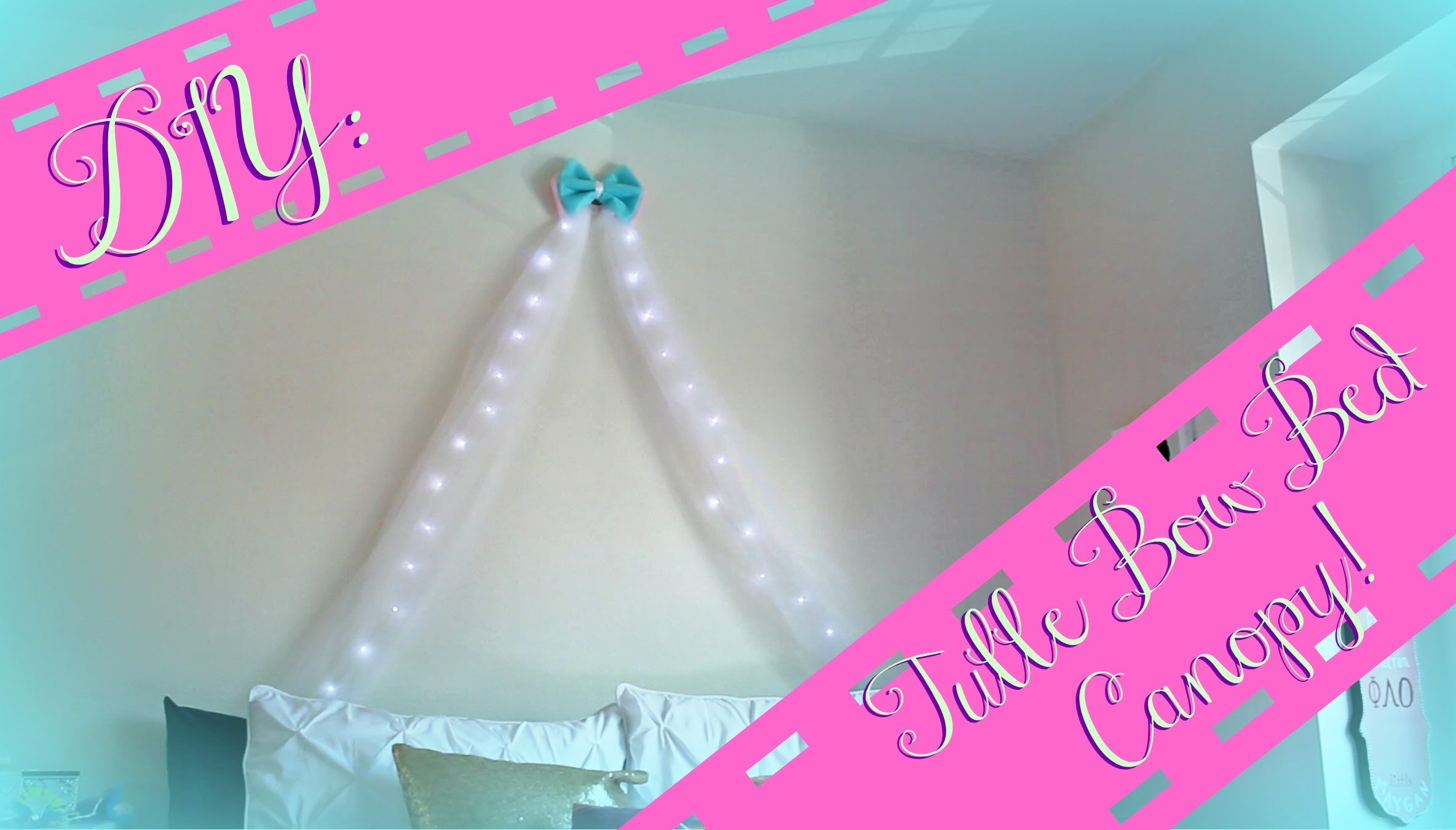 DIY Tulle Bow Bed Canopy w. Lights! ☆
