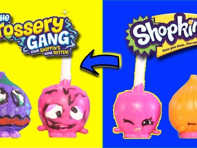 THE GROSSERY GANG DIY Turn your Shopkins into The GROSSERY GANG Toys