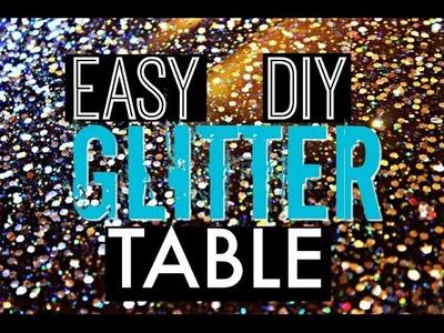 DIY GLITTER TABLE!!!!