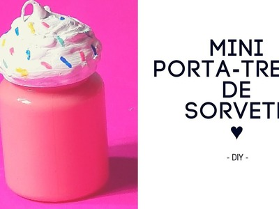 • DIY • Mini porta-treco de sorvete ♥