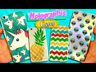 HOLOGRAPHIC Cases DIY * Cell Phone cases DIY