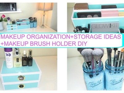MAKEUP ORGANIZATION AND STORAGE IDEAS+MAKEUP BRUSH HOLDER DIY