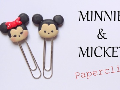 [Stop Motion] Polymer Clay Minnie & Mickey Paperclips Tutorial. Tutoriel Fimo