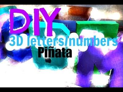 DIY 3D Letters.Numbers Piñata With Paper Mâché