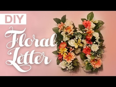DIY Floral Letter Decor