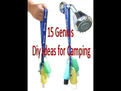 15 Genius Diy Ideas for Camping