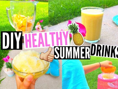 DIY Healthy & Easy Summer Drinks ♡ Slushie + Smoothie.EliseLife
