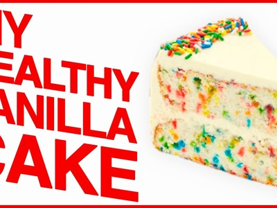 DIY HEALTHY FUNFETTI CAKE?! | Save My Sweet Tooth