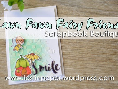 Copic Coloured Lawn Fawn Fairy Friends for Scrapbook Boutique!