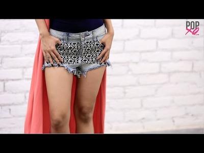 #DIY: Revamp your old shorts! - POPxo