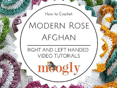 How to Crochet: Modern Rose Afghan (Left Handed)