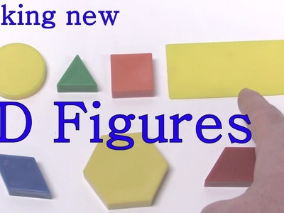 Make New Figures -  Two Dimensional . 2D Shapes from Learning Adventures
