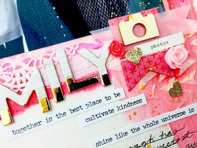 Mixed Media Monday ~ Best Family ~ Scrapbooking Process Video + + + Inkie Quill