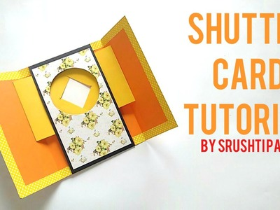 Shutter Card Tutorial By Srushti Patil