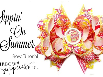 Sippin' on Summer Hair Bow Tutorial - Hairbow Supplies, Etc.