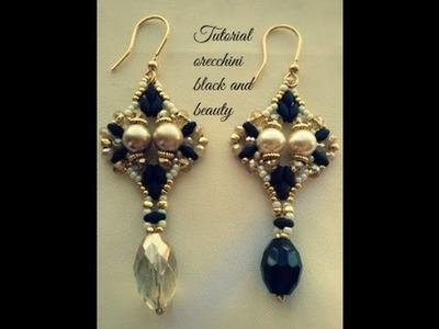 Tutorial orecchini black and beauty