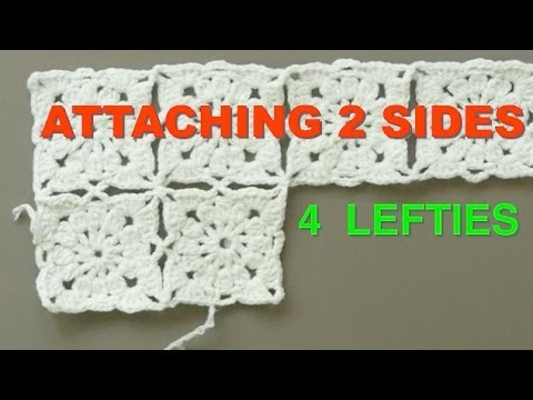 VICTORIAN GRANNY SQUARES - How 2 Attach 2 Sides  (4 LEFTIES)