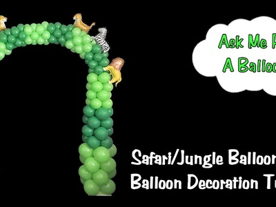 Balloon Arch Without Arch Cord Tutorial - Safari or Jungle Decoration
