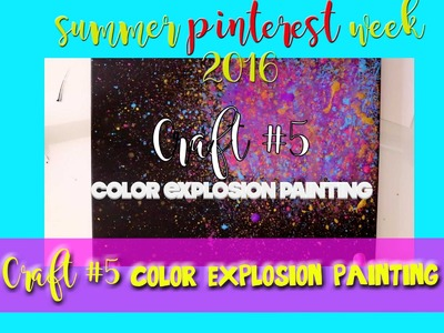 Color EXPLOSION Painting (a Fun Pinterest Craft)- @dramaticparrot