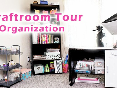 Craft Room Tour & Organization