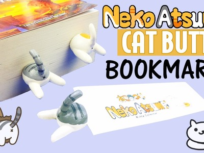 DIY CAT BUTTS BOOKMARK  How to make Neko Atsume Polymer Clay craft DIY back to school supplies 2016