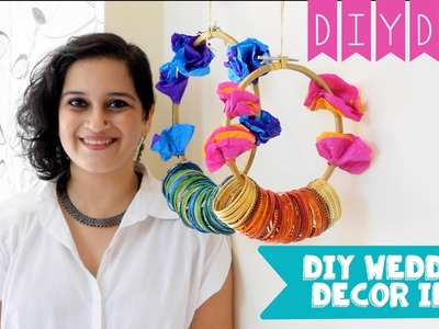 DIY Decor and Gift Ideas for Wedding, Sangeet and Mehendi