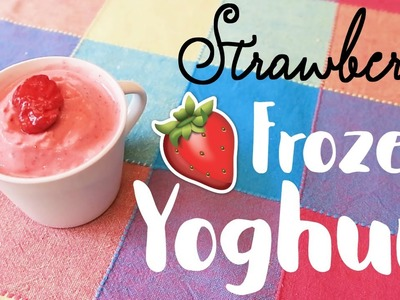 DIY Easy Strawberry Frozen Yoghurt!. In The Kitchen. ¦ The Corner of Craft