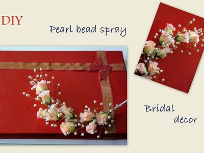 Diy pearl bead spray and bridal decor